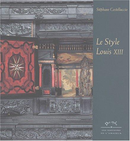 Style Louis XIII par Stéphane Castellucio