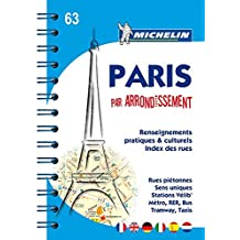 Michelin Paris par arrondissement: Stadtplan mit Spiralbindung, 1:10.000 (Michelin Stadtplan)