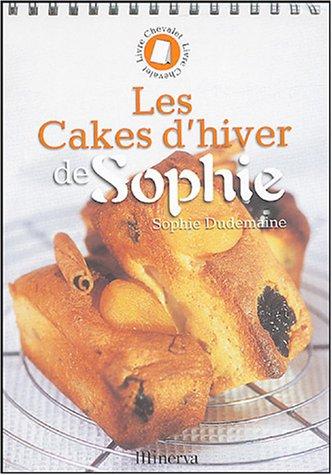 Les cakes d'hiver de Sophie par Sophie Dudemaine