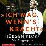 Produkt-Bild: »Ich mag, wenn's kracht.«: Jürgen Klopp. Die Biographie: 2 CDs