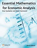 Essential Mathematics for Economic Analysis (Financial Times (Prentice Hall))