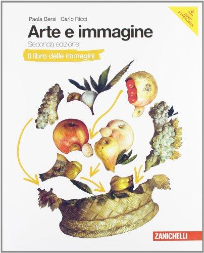 Arte e immagine. Libro delle immagini. libro dell'arte. Con schede di laboratorio. Per la Scuola media. Con Contenuto digitale (fornito elettronicamente)