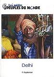Delhi : Initiation à l'Inde