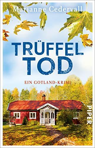 Trüffeltod: Ein Gotland-Krimi (Anki-Karlsson-Reihe, Band 2)