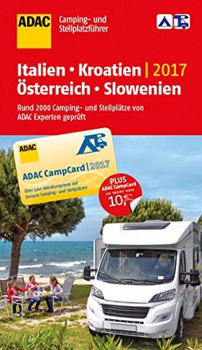 Preisvergleich Produktbild ADAC Camping- und Stellplatzführer Italien,  Kroatien,  Österreich und Slowenien 2017 (ADAC Campingführer)