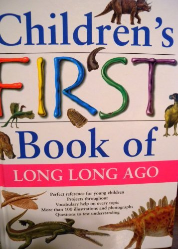 Children's First Book of Long Long Ago