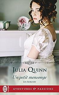 Les Rokesby, tome 2 : Un petit mensonge par Julia Quinn
