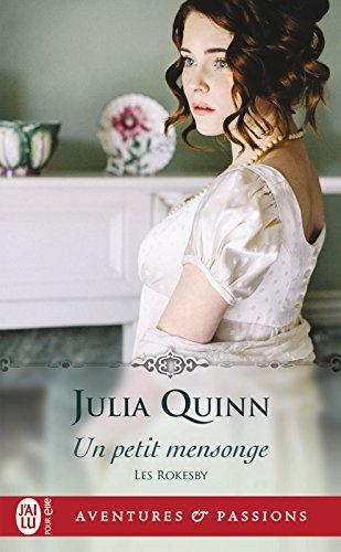 Les Rokesby (Tome 2) - Un petit mensonge par Julia Quinn