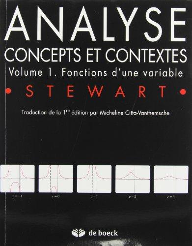 Analyse. Concepts et contextes, Volume 1, Fonctions d'une variable