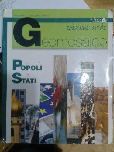 Geomosaico. Popoli e stati. Per il biennio delle Scuole superiori