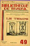 Telecharger Livres Bibliotheque de travail n 45 collection de brochures hebdomadaire pour le travail libre des enfants le temps (PDF,EPUB,MOBI) gratuits en Francaise
