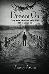 Dream on: Every Setback Is a Little Nudge from Him to Dream on