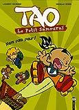 Tao Le Petit Samouraï, Tome 2 - Nem pas peur !