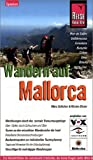 Wandern auf Mallorca: Handbuch für den optimalen Wanderurlaub. Tramuntana Gebirge - Gipfel, Schluchten und Täler (Reise Know How)