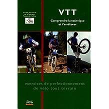 VTT : Comprendre la technique et l'améliorer