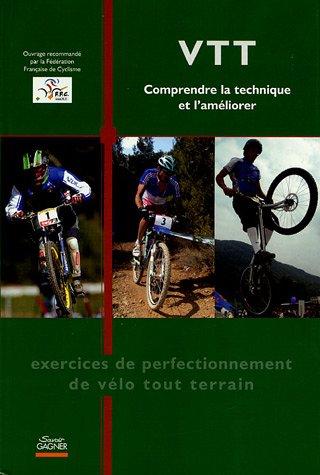 VTT : Comprendre la technique et l'améliorer par Philippe Chanteau, Collectif