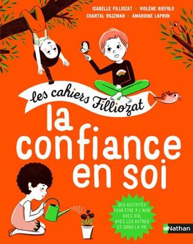 La confiance en soi par Isabelle Filliozat