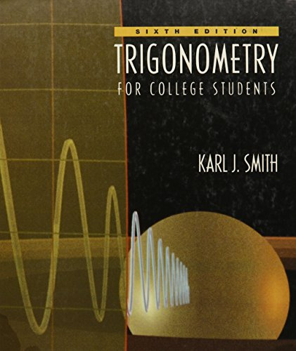 Trigonometry for College Students (The Precalculus Series)