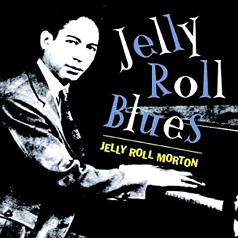 Jelly Roll Blues [Import anglais]