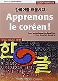 Apprenons le coréen ! Niveau débutant A2-B1 : Cahier d'exercices