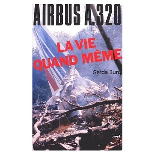 La vie quand me?me: Airbus A.329 (L'histoire a? vif) (French Edition) by Gerda Burg(1905-06-14)