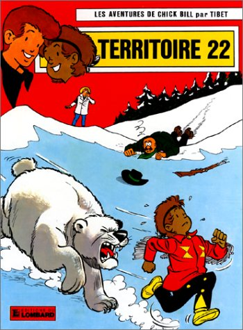 Chick Bill, tome 18 : Territoire 22