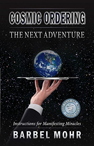 [(Cosmic Ordering : The Next Adventure)] [By (author) Bärbel Mohr ] published on (June, 2013)