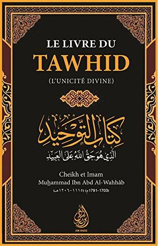 LE LIVRE DU TAWHID - Poche -