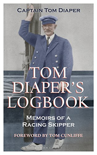 tom-diapers-logbook-memoirs-of-a-racing-skipper