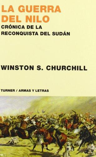 la-guerra-del-nilo-cronica-de-la-reconquista-de-sudan-armas-y-letras