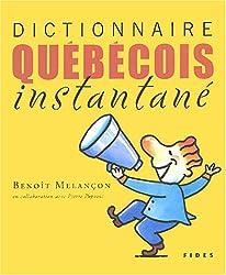 Dictionnaire québecois instantané