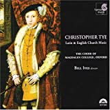 Songtexte von Christopher Tye - Latin & English Church Music