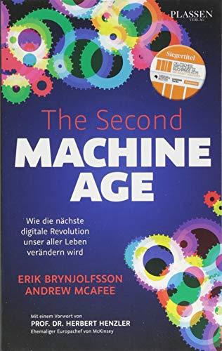 Brynjolfsson, Erik / McAfee, Andrew: The Second Machine Age