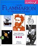 """Afficher """"Camille Flammarion et l'astronomie populaire"""""""