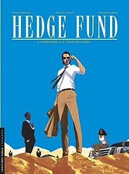 Hedge Fund - Tome 4 - Lhéritière aux vingt milliards