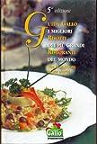 eBook Gratis da Scaricare Guida Gallo I migliori risotti dei piu grandi ristoranti del mondo (PDF,EPUB,MOBI) Online Italiano