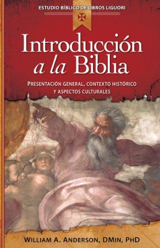 Introducción a la Biblia: Presentación general, contexto histórico y aspectos culturales (Liguori Catholic Bible Study)