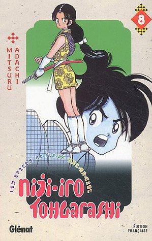 Niji-Iro Tohgarashi Vol.8 par ADACHI Mitsuru