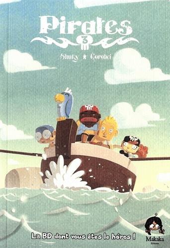 Pirates - Livre 3 par Gorobei