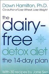 The Dairy-Free Detox Diet: The 2 Week Plan