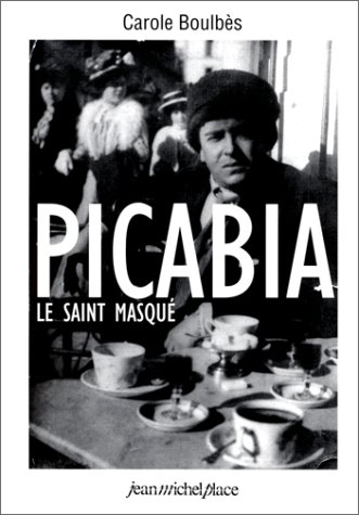 Picabia : Le Saint masqué par Carole Boulbès