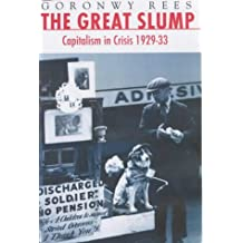 The Great Slump: Capitalism in Crisis 1929-1933
