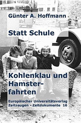 Buch: Statt Schule - Kohlenklau und Hamsterfahrten von Günter A. Hoffmann