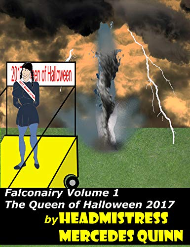 Falconairy: Vol.1 The Queen of Halloween 2017 (English Edition)