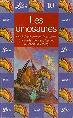 LES DINOSAURES. : 5 nouvelles de Isaac Asimov à Robert Silverberg