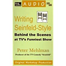 Writing Seinfeld-Style: Behind the Scene's at TV's Funniest Show