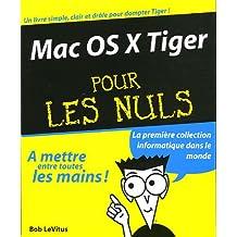 Mac OS X Tiger pour les Nuls