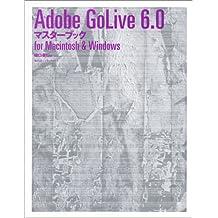 Adobe GoLive6.0 マスターブック for Macintosh & Windows