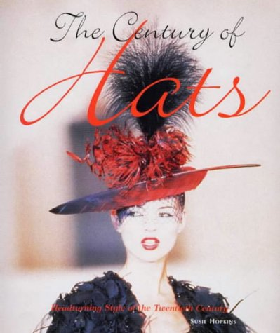 The century of hats