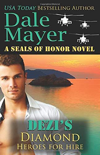 Dezi's Diamond: A SEALs of Honor World Novel (Heroes for Hire, Band 18)